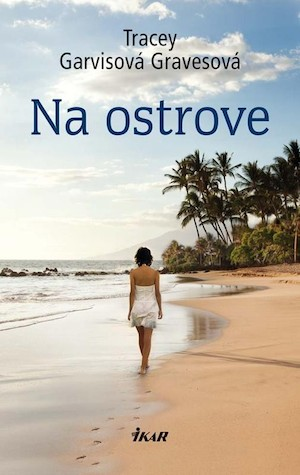 Tracey Garvis Graves - Na ostrově
